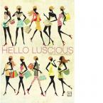 Hello Lucsious Collection