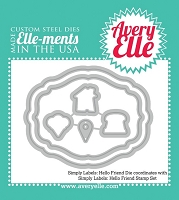 Avery Elle - Elle-ments Dies - Simply Label Hello Friend