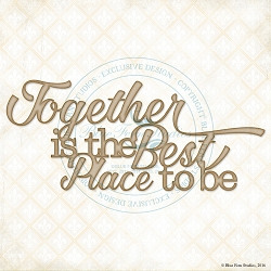 Blue Fern Studios - Chipboard - Together is the Best
