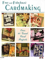 Design Originals - Fast and Fabulous Cardmaking by Suzanne McNeill