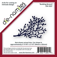 Die-Namites - Die - Budding Branch