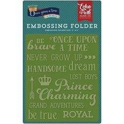 Echo Park - Embossing Folder - Once Upon A Time Prince - Words