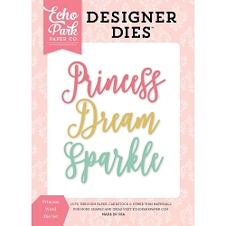 Echo Park - Designer Dies - Once Upon A Time Princess Word Die