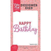 Echo Park - Designer Dies - Party Time Happy Birthday #2
