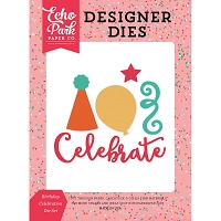 Echo Park - Designer Dies - Party Time Birthday Celebration