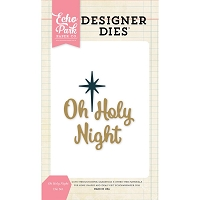 Echo Park - Designer Dies - Oh Holy Night Die Set
