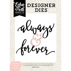 Echo Park - Designer Dies - Wedding Bliss Always & Forever Die