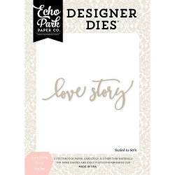 Echo Park - Designer Dies - Wedding Bliss Love Story Word Die