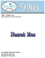 Elizabeth Craft Designs - Die - Thank You