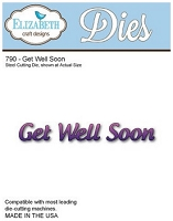 Elizabeth Craft Designs - Die - Get Well Soon