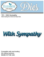 Elizabeth Craft Designs - Die - With Sympathy