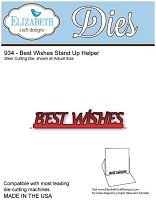Elizabeth Craft Desings - Die - Best Wishes Stand Up Helper