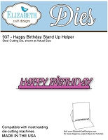 Elizabeth Craft Desings - Die - Happy Birthday Stand Up Helper