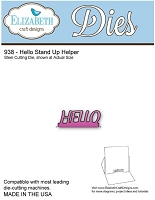 Elizabeth Craft Desings - Die - Hello Stand Stand Up Helper