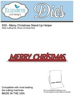 Elizabeth Craft Desings - Die - Merry Christmas Stand Up Helper