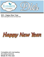 Elizabeth Craft Desings - Die - Happy New Year