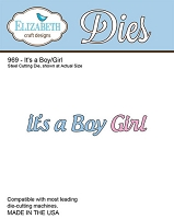 Elizabeth Craft Designs - Die - It's a Boy/Girl