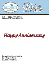 Elizabeth Craft Designs - Die - Happy Anniversary