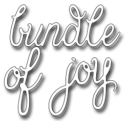Frantic Stamper Precision Die - Bundle Of Joy