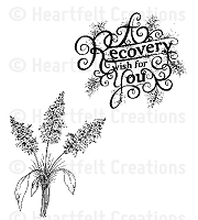 Heartfelt Creations - Cling Stamp - Recovery Wishes