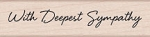 Hero Arts - Wood Mounted Rubber Stamp - Little Greeting With Deepest Sympathy