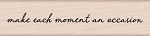 Hero Arts - Wood Mounted Rubber Stamp - Each Moment