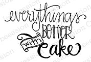 Impression Obsession - Cling Mounted Rubber Stamp - By Lindsay Ostrom - Everything's better with cake