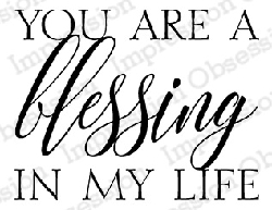 Impression Obsession - Cling Mounted Rubber Stamp - By Kalani Allred - Blessing