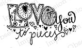 Impression Obsession - Cling Mounted Rubber Stamp - By Lindsay Ostrom - Love You To Pieces