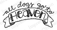 Impression Obsession - Cling Mounted Rubber Stamp - By Lindsay Ostrom - Dog Heaven