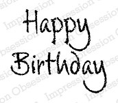 Impression Obsession - Cling Mounted Rubber Stamp - By Alesa Baker - Chalk Happy Birthday