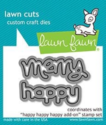 Lawn Fawn - Die - Happy Happy Happy Add-On
