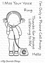 My Favorite Things - Clear Stamp - Pure Innocense A Phone Call Away