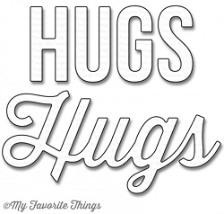 My Favorite Things - Die-namics - Twice The Hugs