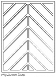My Favorite Things - Die-namics - Chevron Segments Cover-Up