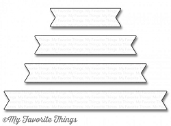 My Favorite Things - Die-namics - Essential Fishtail Sentiment Strips
