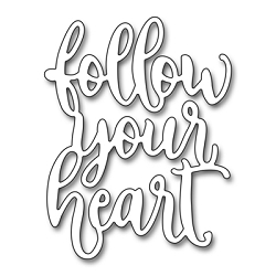 Penny Black - Die - Follow Your Heart