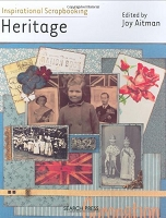 Search Press - Inspirational Scrapbooking: Heritage by Joy Aitman