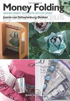 Search Press - Money Folding: Making Money Into Gifts You Can Spend by Jannie van Schuylenburg-Dekker