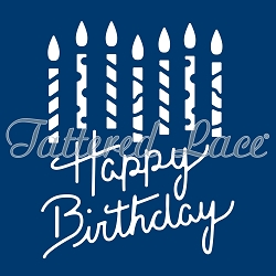 Tattered Lace - Dies - Delicate Detail Happy Birthday With Candles