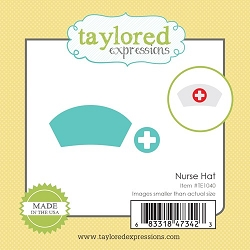 Taylored Expressions - Cutting Die - Little Bits Nurse Hat