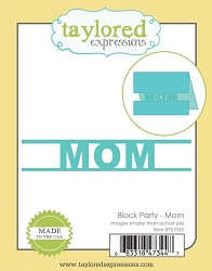 Taylored Expressions - Cutting Die - Block Party MOM