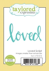 Taylored Expressions - Cutting Die - Loved Script