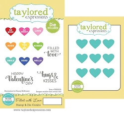 Taylored Expressions - Rubber Cling Stamps & Die Set - Filled With Love