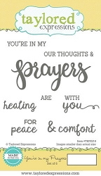 Taylored Expressions - Cling Mounted Rubber Stamp - You're In My Prayers