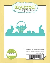 Taylored Expressions - Cutting Die - Eventful Bunny Border