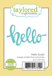 Taylored Expressions - Cutting Die - Hello Script