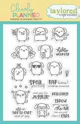 Taylored Expressions - Clearly Planned Clear Stamp - Wag More, Bark Less