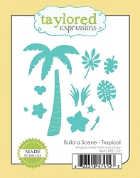 Taylored Expressions - Cutting Die - Build A Scene Tropical