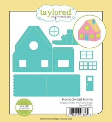 Taylored Expressions - Cutting Die - Home Sweet Home